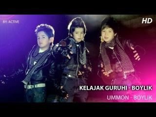 Gruppa Kelajak [UMMON] - Boylik (Official HD Clip 2013)