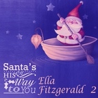 Ella Fitzgerald альбом Santa's On His Way To You