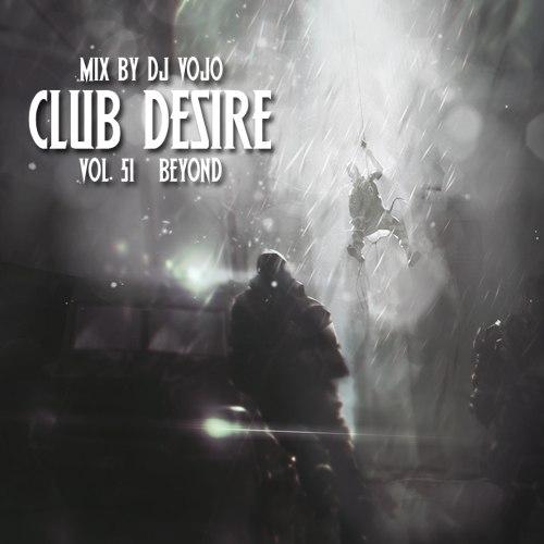 Dj VoJo - Club Desire vol.51: Beyond (2013) MP3