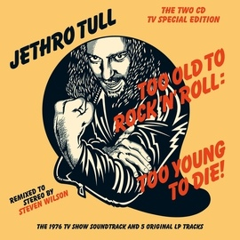 Jethro Tull альбом Too Old To Rock 'N' Roll: Too Young To Die!