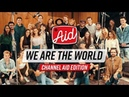 We Are The World (2018) - Channel Aid with Kurt Hugo Schneider YouTube Artists