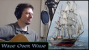 Wave Over Wave - Michael Kelly - (Jim Payne / Great Big Sea cover)