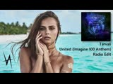 Tarvali - United (Imagine 100 Anthem) (Radio Edit) Vibrate Audio