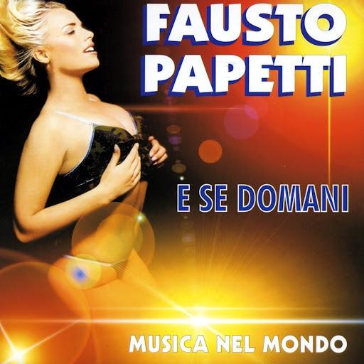 Fausto Papetti альбом E se domani