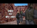 Shwed vs MIX @ ace with MP5 \ knife