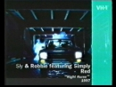 04. Sly & Robbie featuring Simply Red. Night Nurse (1997) (VH-1)
