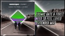 Cosmic Gate Foret Need To Feel Loved Extended Mix Wake Your Mind