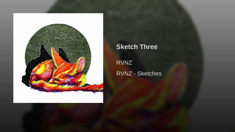 RVNZ - Sketch Three
