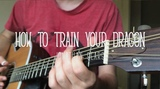 How To Train Your Dragon (Test Drive) Fingerstyle Guitar Cover FREE Tabs
