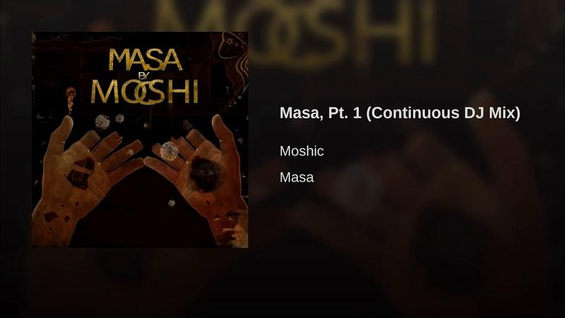 Masa, Pt. 1 (Continuous DJ Mix)