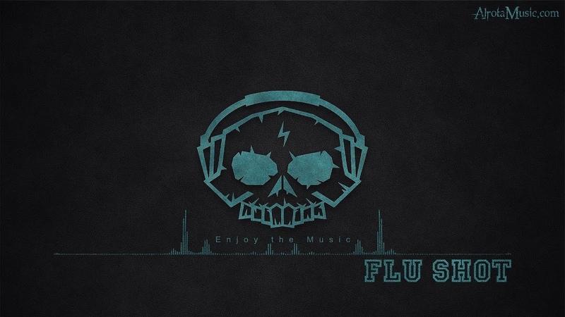 Flu Shot by Dylan Sitts - [Hip Hop Music]