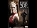 фильм Отчаянный побег 2009