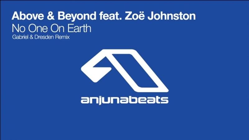 Above Beyond feat. Zoë Johnston - No One On Earth (Gabriel Dresden Remix)