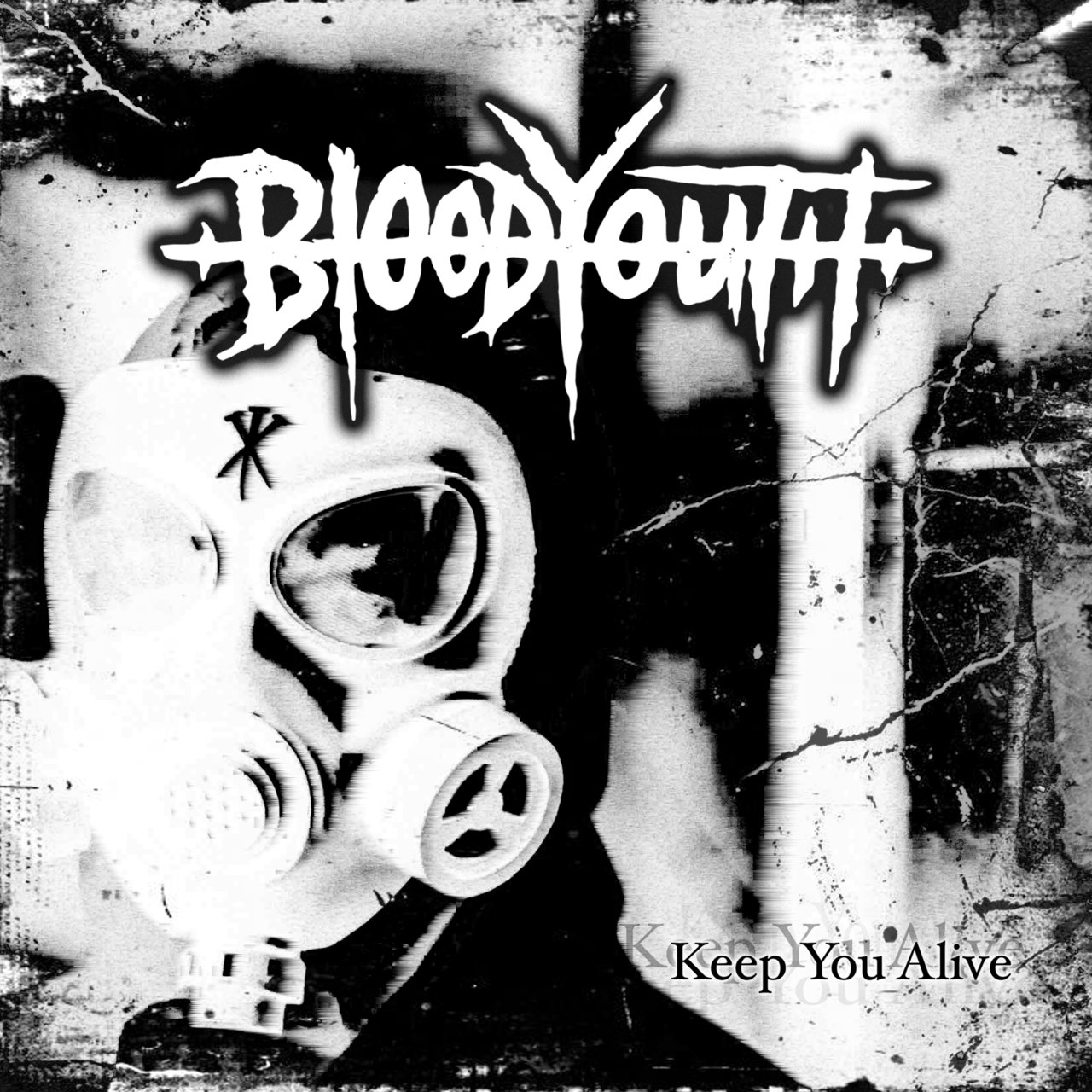 Blood Youth - Keep You Alive [single] (2018)