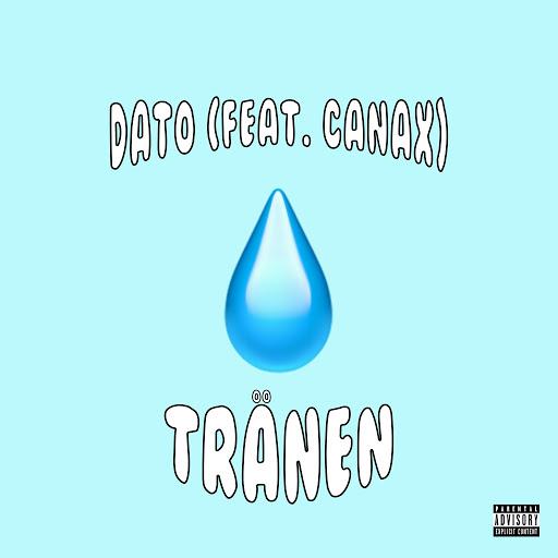 Dato альбом Tränen (feat. Canax)