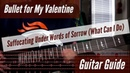 Bullet for My Valentine - Suffocating Under Words of Sorrow (What Can I Do) Guitar Guide