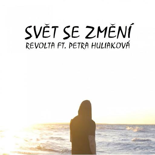Revolta альбом Svět Se Změní (feat. Petra Huliaková)