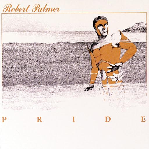 Robert Palmer альбом Pride