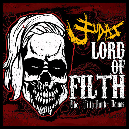 "Judas альбом Lord of Filth (The ""Filth Punk"" Demos)"