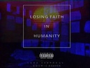 Luke Chappell Losing Faith in Humanity Audio