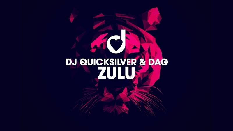 Dj Quicksilver Dag - Zulu