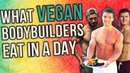 WHAT I EAT IN A DAY Vegan Bodybuilders