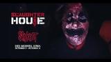 Slipknot: The Slaughterhouse Haunted Attraction 2018