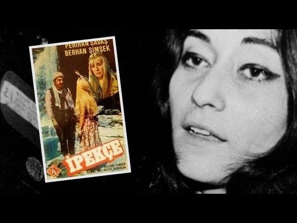 İpekçe - Türk Filmi - Sansürsüz - (Youtube'da ilk kez)