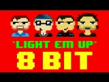 My Songs Know What You Did In The Dark (Light Em Up) (8 Bit Version) [Tribute t