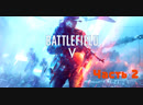 Battlefield 5 часть 2 летсплей letsplay Battlefield5