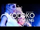 шоу-балет MOLOKO - THE QUEENS