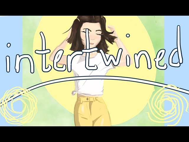 Intertwined Animatic (Dodie Clark)