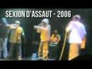 Sexion D'Assaut L'ogive Nucléaire LIVE 2006