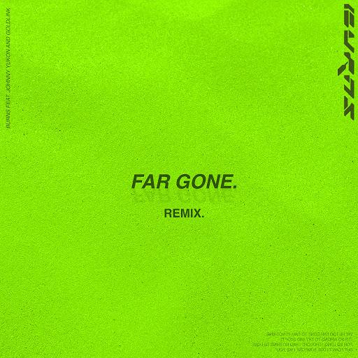 Burns альбом Far Gone