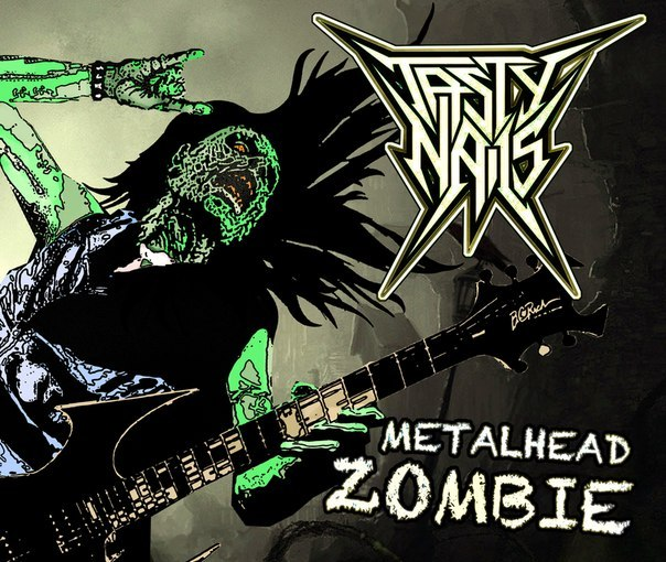 Дебютный EP группы TASTY NAILS - Metalhead Zombie (2013)