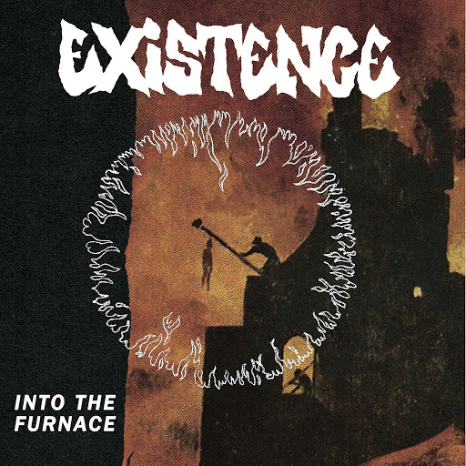 Existence альбом Into the Furnace