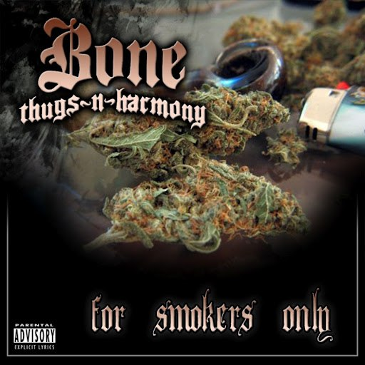 Bone Thugs-N-Harmony альбом For Smokers Only