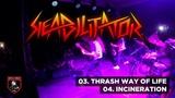 Reabilitator - Thrash Way Of Life, Incineration Live at Bulgaria, 2018, 7 Years Metal Force HMC