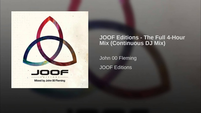 JOOF Editions - The Full 4-Hour Mix (Continuous DJ Mix)