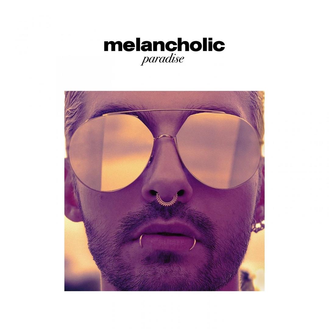 Tokio Hotel - Melancholic Paradise (Single)
