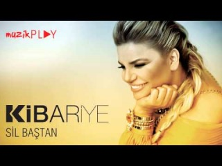 Kibariye - Sil Baştan (Official Audio)