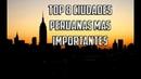 Top 8 ciudades mas pobladas e importantes del Perú 2016-2107 (DATOS ESTADÍSTICOS)
