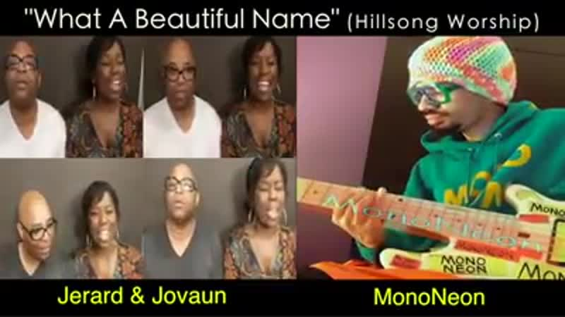 What A Beautiful Name - MonoNeon, Jerard Jovaun Woods (Hillsong Worship)