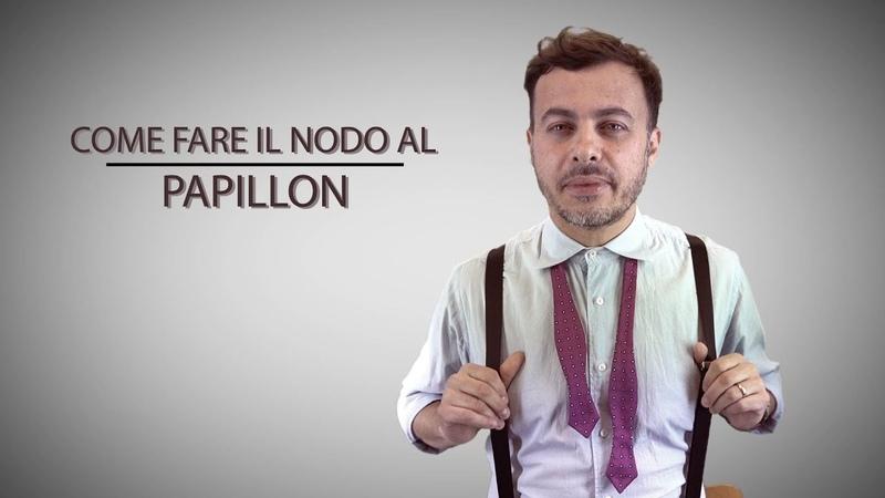 Come fare il nodo al PAPILLON - Ecco una semplice guida!