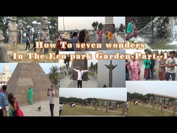 How To seven wonders,In The Eco park, Garden, Kolkata,Part-1,Video By,Indian Top Videos