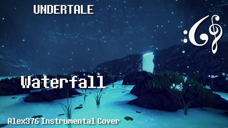 Undertale - Waterfall (Alex376 Instrumental Cover)