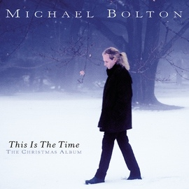 Michael Bolton альбом This Is The Time - The Christmas Album