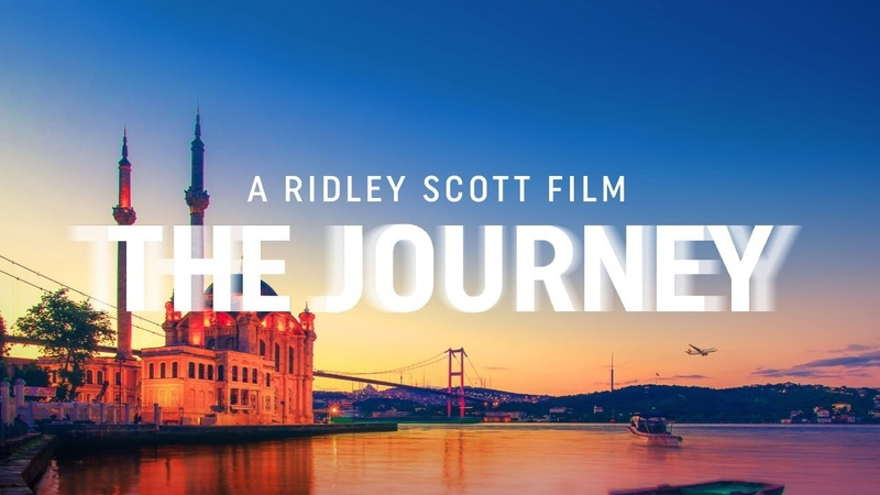 A Ridley Scott Film THEJOURNEY - Turkish Airlines
