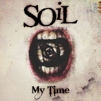 Soil альбом My Time