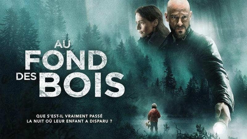 Au Fond des Bois bande annonce du thriller italien de l'été 2018